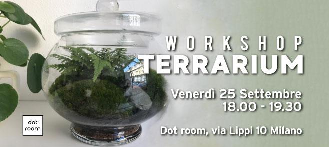 workshop terrarium venerdì 25 settembre dot room